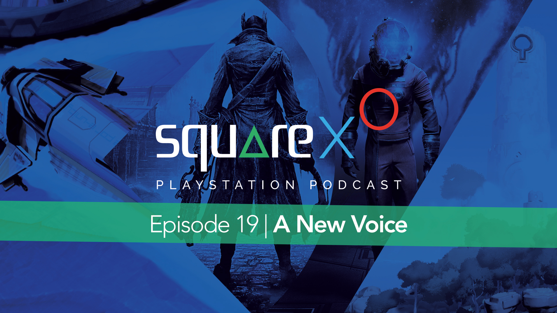 SquareXO Episode 19 | A New Voice