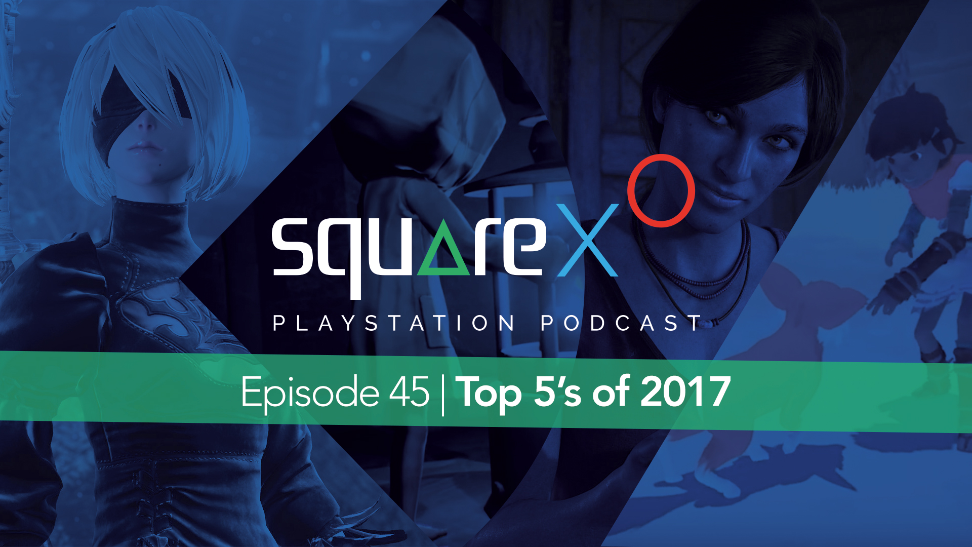 SquareXO Episode 45 - Top 5's of 2017